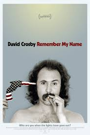 David Crosby:Remember My Name